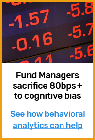 Case study: How behavioral analytics can reduce the impact of bias on investment performance
