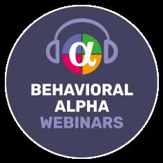 Behavioral Alpha Webinars